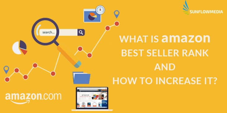 What is Amazon Best Seller Rank and how to Increase it